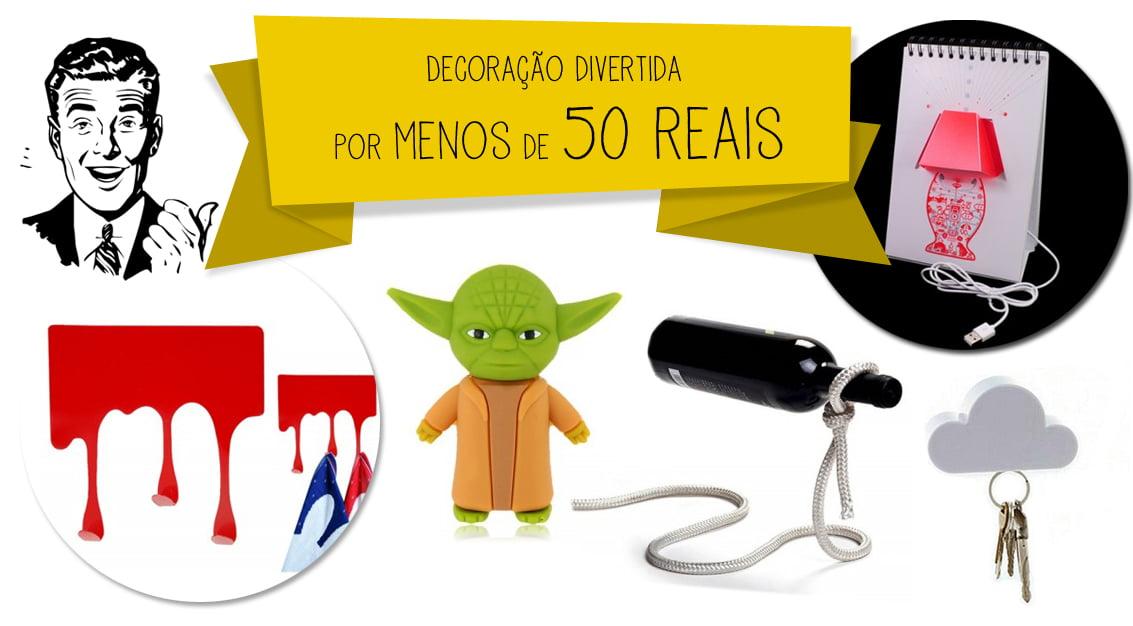 Decoração criativa por menos 50 reais